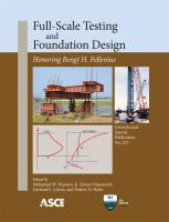 Cover image for Full-scale testing and foundation design : honoring Bengt H. Fellenius