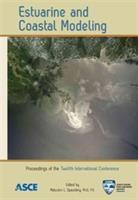 Cover image for Estuarine and coastal modeling proceedings of the twelfth international conference, November 7-9, 2011, St. Augustine, Florida