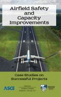 Cover image for Airfield safety and capacity improvements : case studies on successful projects