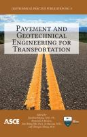 "Cover image for Pavement and geotechnical engineering for transportation : proceedings of sessions of the First International Symposium on Pavement and Geotechnical Engineering for Transportation Infrastructure, June 5-7, 2011, Nanchang, Jiangxi Province, China ; sponsored by Nanchang Hangkong University ; Association of Chinese Infrastructure Professionals, China ; The Geo-Institute of the American Society of Civil Engineers ; edited by Baoshan Huang, Benjamin F. Bowers, Guoxiong Mei, Si-Hai Luo, Zhongjie ""Doc"" Zhang"