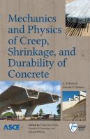Cover image for Mechanics and physics of creep, shrinkage, and durability of concrete : a tribute to Zdenek P. Bažant : proceedings of the Ninth International Conference on Creep, Shrinkage, and Durability Mechanics (CONCREEP-9), September 22-25, 2013 Cambridge, Massachusetts