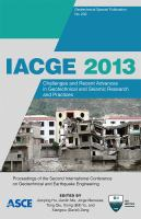Cover image for IACGE 2013 : challenges and recent advances in geotechnical and seismic research and practices : proceedings of the second International Conference on Geotechnical and Earthquake Engineering, October 25-27, 2013, Chengdu, China