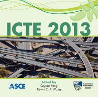 Cover image for ICTE 2013 : Proceedings of the Fourth International Conference on Transportation Engineering : October 19-20, 2013, Chengdu, China