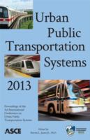 Cover image for Urban public transportation systems 2013 : proceedings of the third International Conference on Urban Public Transportation Systems : November 17-20, 2013, Paris, France