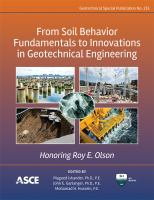 Cover image for From soil behavior fundamentals to innovations in geotechnical engineering : honoring Roy E. Olson