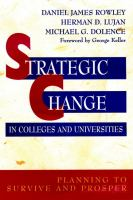 Cover image for Strategic change in colleges and universities : planning to survive and prosper