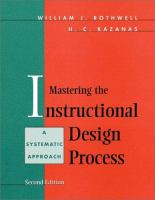Cover image for Mastering the instructional design process : a systematic approach