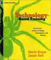 Cover image for Technology-based training :  the art and science of design, development and delivery