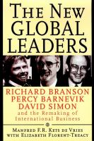 Cover image for The new global leaders : Richard Branson, Percy Barnevik, and David Simon