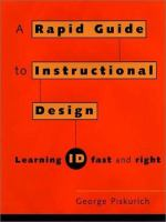 Cover image for Rapid instructional design : learning ID fast and right