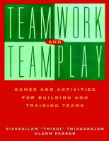 Cover image for Teamwork and teamplay : games and activities for building and training teams