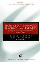 Cover image for Technology enhanced teaching and learning:  leading and supporting the transformation on your campus