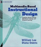 Cover image for Multimedia-based instructional design : computer-based training, Web-based training and distance broadcast training