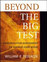 Cover image for Beyond the big test : noncognitive assessment in higher education