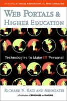 Cover image for Web portals and higher education : technologies to make IT personal