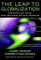 Cover image for The leap to globalization: creating new value business without borders