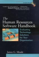 Cover image for The human resources software handbook : evaluating technology solutions for your organization