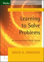 Cover image for Learning to solve problems : an instructional design guide