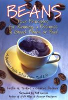 Cover image for Beans : four principles for running a business in good times or bad : a business fable taken from real life