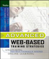 Cover image for Advanced web-based training strategies : unlocking instructionally sound online learning