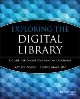 Cover image for Exploring the digital library : a guide for online teaching and learning