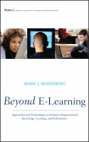 Cover image for Beyond e-learning : approaches and technologies to enhance organizational knowledge, learning, and performance