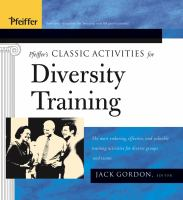 Cover image for Pfeiffer's classic activities for diversity training