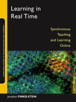 Cover image for Learning in real time : synchronous teaching and learning online