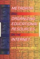 Cover image for Metadata and organizing educational resources on the Internet