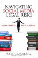 Cover image for Navigating social media legal risks : safeguarding your business