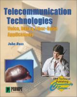 Cover image for Telecommunication technologies : voice, data and fiber-optic applications
