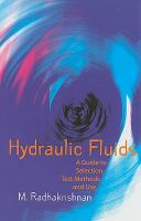 Cover image for Hydraulic fluids : a guide to selection, test methods, and use