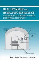 Cover image for Heat transfer and hydraulic resistance at supercritical pressures in power engineering applications