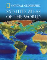Cover image for National geographic satellite atlas of the world