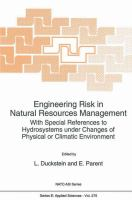 Cover image for Engineering risk in natural resources management : with special references to hydrosystems under changes of physical or climatic environment