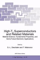 Cover image for High-Tc superconductors and related materials : material science, fundamental properties, and some future electronic applications