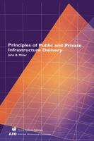 Cover image for Principles of public and private infrastructure delivery