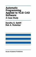 Cover image for Automatic programming applied to VLSI CAD software : a case study