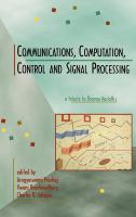 Cover image for Communications, computation, control and signal processing : a tribute to Thomas Kailath