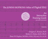 Cover image for The Johns Hopkins atlas of digital EEG an interactive training guide