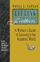 Cover image for Lifting a ton of feathers : a woman's guide for surviving in the Academic world