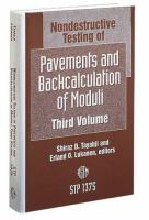 Cover image for Nondestructive testing of pavements and backcalculation of moduli ; third volume
