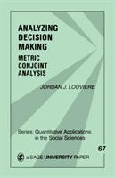 Cover image for Analyzing decision making : metric conjoint analysis