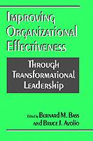 Cover image for Improving organizational effectiveness through transformational leadership