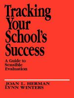 Cover image for Tracking your school's success : a guide to sensible evaluation