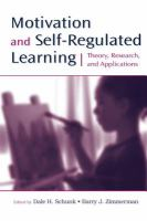 Cover image for Motivation and self-regulated learning : theory, research, and applications