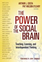 Cover image for The power of the social brain : teaching, learning, and interdependent thinking