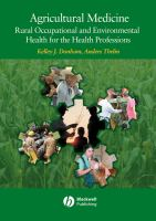 Cover image for Agricultural medicine : boccupational and environmental health for the health professions