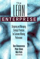 Cover image for The lean enterprise : designing and managing strategic processes for customer-winning performance