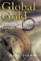 Cover image for Global gold : panning for profits in foreign markets